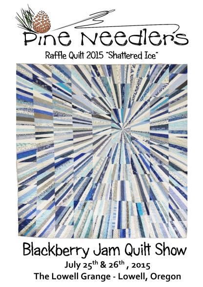 2015 Pine Needlers Raffle Quilt
